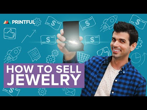 Sell Jewelry Online - Print-on-Demand Tips & Tricks