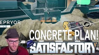 Satisfactory: 'New World' - Part 05 - CONCRETE PLANS FOR SUCCESS - Satisfactory Gameplay
