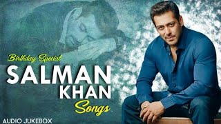 Birthday Special- Hits Of Salman Khan | Top Songs Of Salman Khan | 90's Evergreen Hindi Film Songs