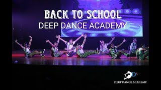 BACK TO SCHOOL THEME | HIP-HOP | DEEP DANCE ACADEMY