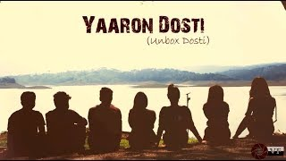 Yaaron Dosti (Unbox Dosti)l Cover Songl Friendship day song l Anjan Hazarika