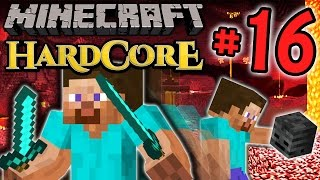 Minecraft HC #5! - Part 16 (ESCAPE, ESCAPE!)