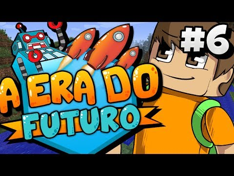 A ERA DO FUTURO : BASE DE MAQUINAS !! #6 - MINECRAFT