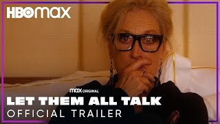 Let Them All Talk (2020) Video