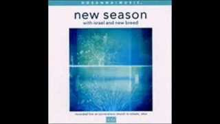 Israel & New Breed - New Season 9. You've Won My Affection