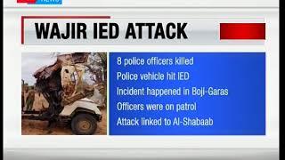 8 Police officers killed in Wajir