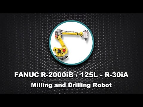 FANUC R-2000iB/125L Milling and Drilling Robot