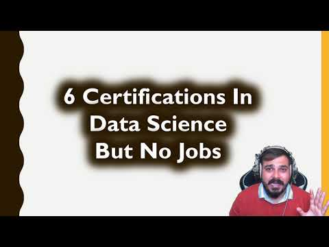 6 Certifications In Data Science But No Jobs- Sharing A True Story ...