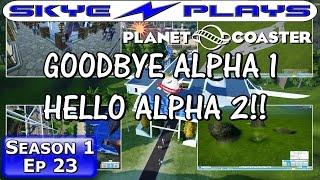 האלפא השנייה של Planet Coaster יצאה!