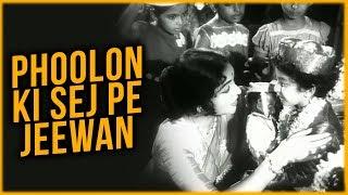 Phoolon Ki Sej Pe Jeewan | Phoolon Ki Sej | Lata Mangeshkar | Vyjayanthimala | Manoj Kumar