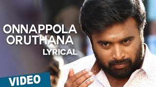 Onnappola Oruthana Song with Lyrics | Vetrivel | M.Sasikumar | Mia George | D.Imman