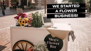 Starting A Mobile Flower Shop | Megs Flower Bar