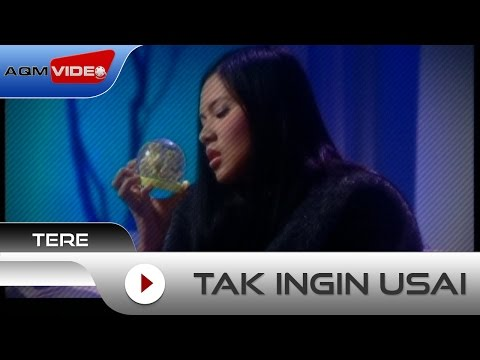 Tere - Tak Ingin Usai | Official Video Mp3