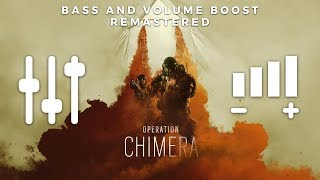 Operation Chimera Main Theme (HIGH QUALITY BASS + VOLUME BOOST & REMASTERED) | Rainbow 6 Siege