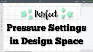 How to Adjust Blade Pressure Settings in Cricut Design Space