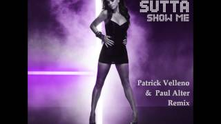 Jessica Sutta - Show Me (Patrick Velleno & Paul Alter Remix) Free Download