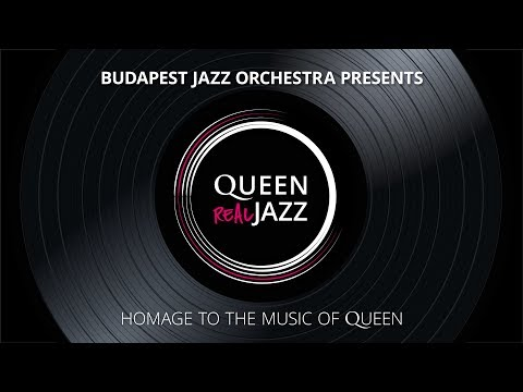 Queen - REAL JAZZ / Budapest Jazz Orchestra: MY MELANCHOLY BLUES