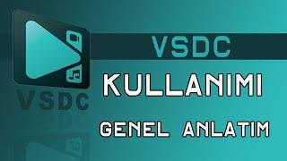 VSDC video editor Türkçe kullanımı