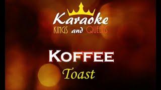 Koffee   Toast [Karaoke]