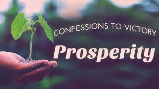 Prosperity - Confessions to Victory