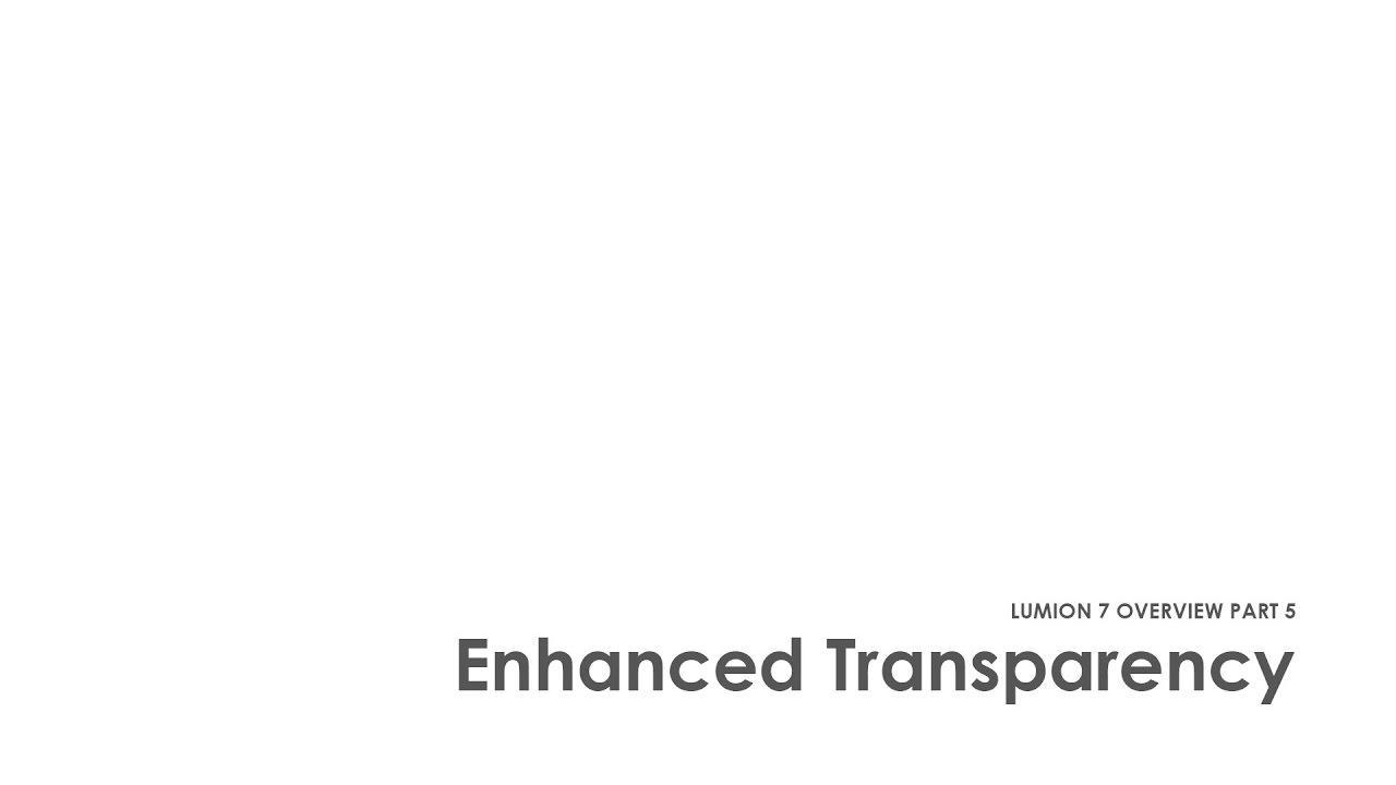 Lumion 7の新機能 - パート5 - 透明性の向上