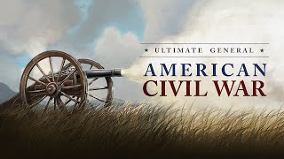 Ultimate General: Civil War video