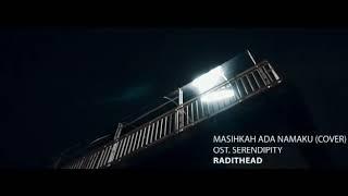 Masihkah Ada Namaku (cover) Ost. Serendipity