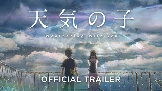 VIDEO: WEATHERING WITH YOU – Off. Trailer
