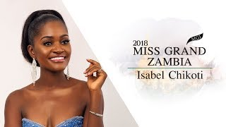 Isabel Chikoti Miss Grand Zambia 2018 Introduction Video