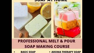 Online Soap Making Course - Best Soap Making Academy