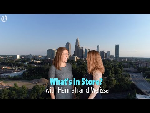 What's in Store? with Hannah and Melissa