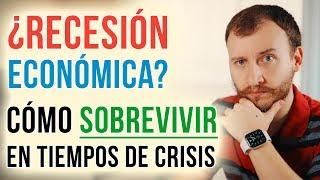 Video: ¿Vamos En Camino A Una Recesión? Cómo Sobrevivir En Tiempos De Crisis