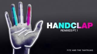 Fitz and the Tantrums - HandClap (Myles Travitz Remix) [Official Audio]