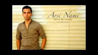 Arsi Nami - Never Be Lonely [Levi Whalen Remix + Lyrics]