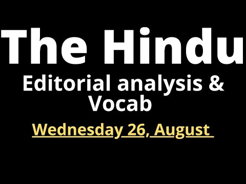 The Hindu Editorial Analysis & Vocab By Santosh Sir Patna (Complete Vocab pdf included)  26.08.2020