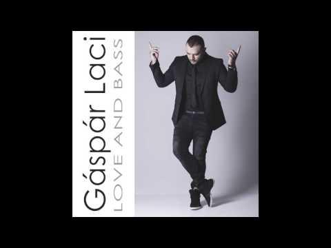 Gáspár Laci - Love and Bass