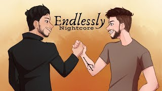 ENDLESSLY | Nightcore ~Request~