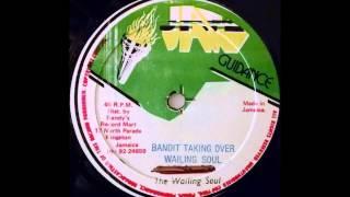 WAILING SOULS – Bandit Taking Over [1981]