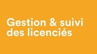 Gestion et suivi des licences