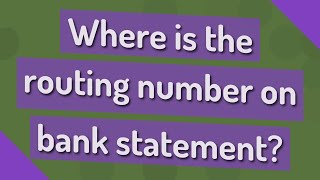 Where is the routing number on bank statement?