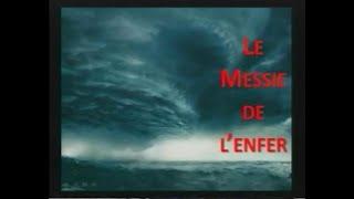 LE MESSIE DE L'ENFER - 2/3
