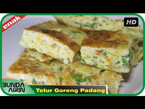 Video Resep Masakan Dadar Telur Goreng Khas Padang Gampang Dipraktekkan Recipes Indonesia Bunda Airin