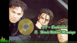 3T - Brotherhood - 11 Words Without Meanings
