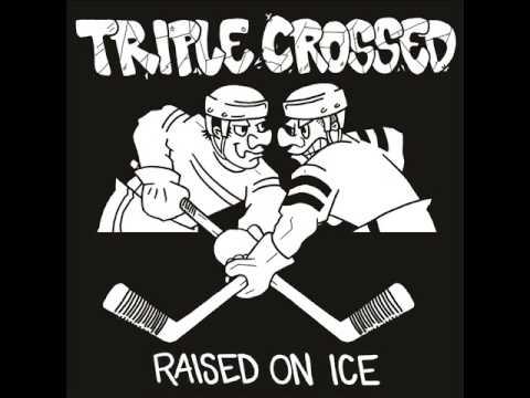 TRIPLE CROSSED - Raised On Ice 2012  [FULL EP]