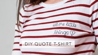 DIY embroidered quote t-shirt | Sofia Clara