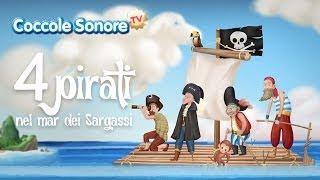 Quattro Pirati nel Mar dei Sargassi - Canzoni per bambini di Coccole Sonore