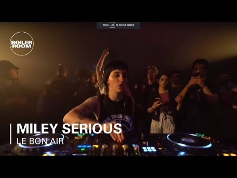 Miley Serious | Boiler Room x Le Bon Air Festival