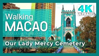 【Walking Macao 4K】 Caixa Escolar to Our Lady Mercy Cemetery (Under COVID-19)