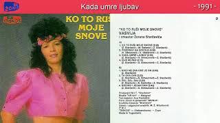 Vasvija   Ko To Rusi Moje Snove   (Audio 1991)   CEO ALBUM