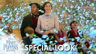 Mary Poppins Returns | Special Look